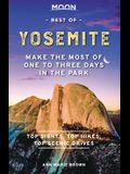 Moon Best of Yosemite: Make the Most of One to Three Days in the Park