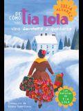 de Como Tia Lola Vino (de Visita) a Quedarse (How Aunt Lola Came to (Visit) Stay Spanish Edition)
