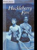 Huckleberry Finn (Retold Classics (Paperback))