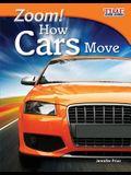 Zoom! How Cars Move (Fluent)