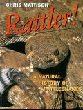 Rattler: A Natural History of Rattlesnakes