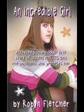 An Incredible Girl