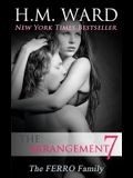 The Arrangement Vol. 7: The Ferro Family