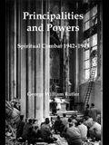 Principalities and Powers: Spiritual Combat 1942-1943