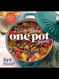 Taste of Home One Pot Favorites: 519 Dutch Oven, Instant Pot(r), Sheet Pan and Other Meal-In-One Lifesavers
