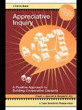 Appreciative Inquiry: A Positive Approach to Building Cooperative Capacity