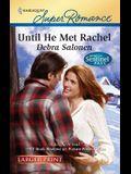 Until He Met Rachel