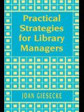 Practical Strategies for Library