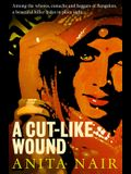 A Cut-Like Wound