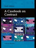 A Casebook on Contract: (sixth Edition)