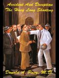 Accident and Deception: The Huey Long Shooting