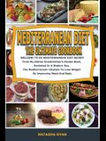 Mediterranean Diet the Ultimate Cookbook: WELCOME TO MEDITERRANEAN DIET SECRET From My Italian Grandmother's Recipe Book, Revisited In A Modern Key, T