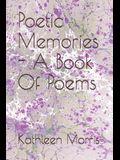 Poetic Memories - A Book of Poems