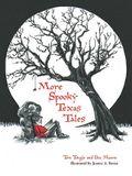 More Spooky Texas Tales
