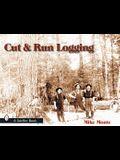 Cut & Run Logging