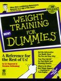 Weight Training For Dummies (For Dummies (Lifestyles Paperback))