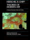 Theories of Modern Art, 11: A Source Book by Artists and Critics