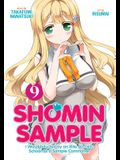 Shomin Sample: I Was Abducted by an Elite All-Girls School as a Sample Commoner Vol. 9