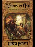 The Hounds of Ash: And Other Tales of Fool Wolf