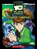 Ben 10 Alien Force - Le Guide Complet