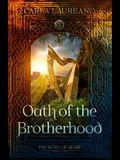 Oath of the Brotherhood (Book One)