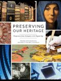 Preserving Our Heritage: Perspectives from Antiquity to the Digital Age