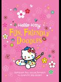 Hello Kitty Fun, Friendly Doodles: Supercute Full-Color Pictures to Create and Complete