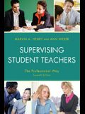 Supervising Student Teachers: The Professional Way
