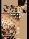 Finding the Lost: Culture Keys to Luke 15