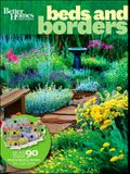 Better Homes and Gardens, Beds & Borders: More Than 90 Plant-By-Number Gardens You Can Grow