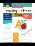 Trace with Me Tracing Letters Tablet [With Dry-Erase Pen]