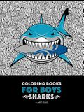 Coloring Books For Boys: Sharks: Advanced Coloring Pages for Tweens, Older Kids & Boys, Geometric Designs & Patterns, Underwater Ocean Theme, S