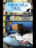 Twice Told Tail