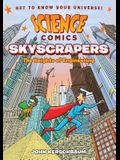 Science Comics: Skyscrapers: The Heights of Engineering