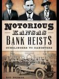 Notorious Kansas Bank Heists: Gunslingers to Gangsters