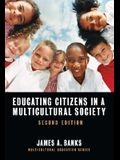 Educating Citizens in a Multicultural Society, Second Edition: 0
