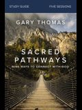 Sacred Pathways Study Guide: Nine Ways to Connect with God