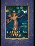 The Goddess You: Principles for Living in Soul Alignment