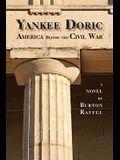 Yankee Doric: America Before the Civil War
