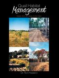 Quail Habitat Management: Notes from 40 Years in the Field