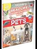 Discovery Real Life Sticker and Activity Book: Pets