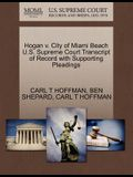 Hogan V. City of Miami Beach U.S. Supreme Court Transcript of Record with Supporting Pleadings