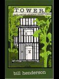 Tower: Faith, Vertigo, and Amateur Construction