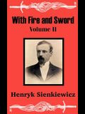 With Fire and Sword (Volume Two)