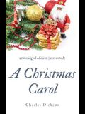 A Christmas Carol (annotated): unabridged edition with introduction and commentary