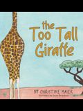 The Too Tall Giraffe: A Children's Book about Looking Different, Fitting in, and Finding Your Superpower