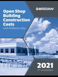 Open Shop Building Construction Costs with Rsmeans Data: 60151