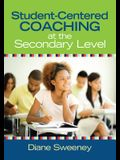 Student-Centered Coaching at the Secondary Level