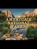America's National Parks: A Journey Through Beauty and Diversity of Our Wilderness Places
