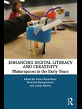 Enhancing Digital Literacy and Creativity: Makerspaces in the Early Years